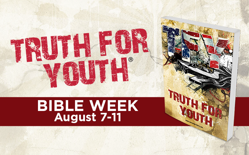 It's National 'Truth for Youth' Week - Get your free Bible now!