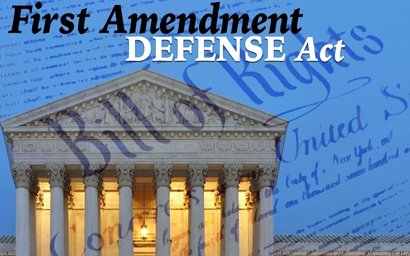 Urge Support of First Amendment Defense Act
