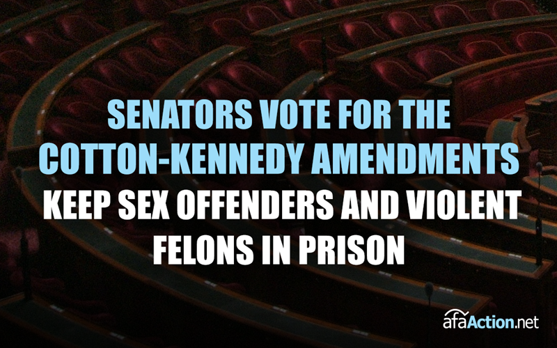 Urge Senators to support Cotton-Kennedy Amendments to the First Step Act