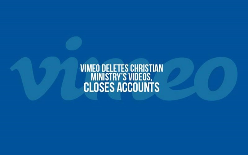 Vimeo Removes Christian Ministry Videos, Closes Account