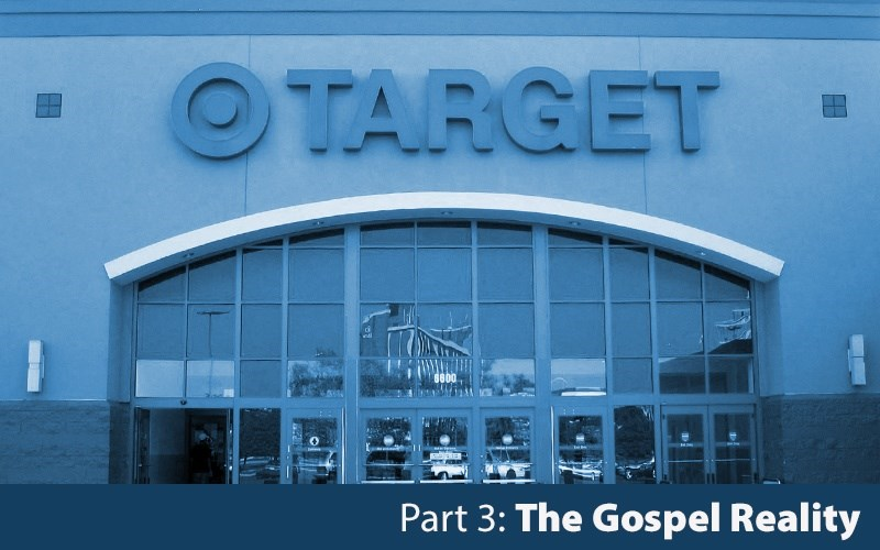 The Target Boycott: The Gospel Reality