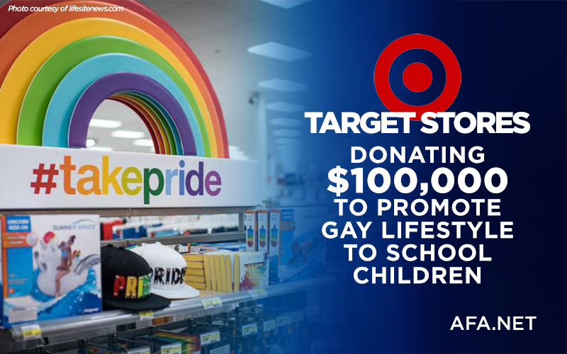 Target stores donating $100,000 to promote gay lifestyle to school children