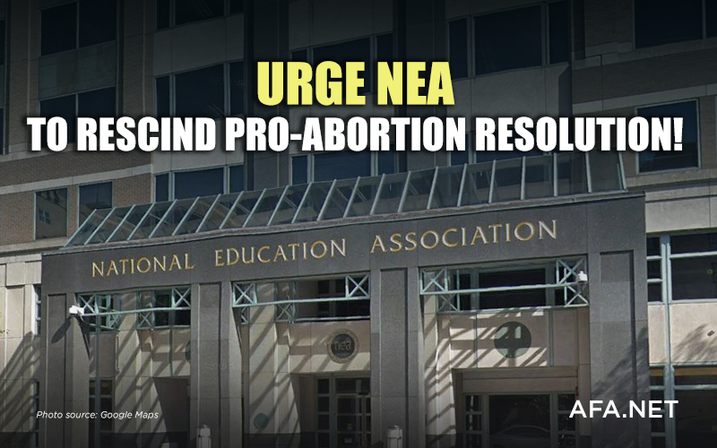 Tell the National Education Association to drop pro-abortion stand