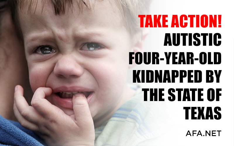 Injustice! Autistic Four-Year-Old Kidnapped by the State of Texas