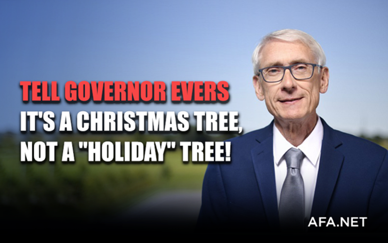 Take Action! Wisconsin governor gets rid of capitol 'Christmas' tree