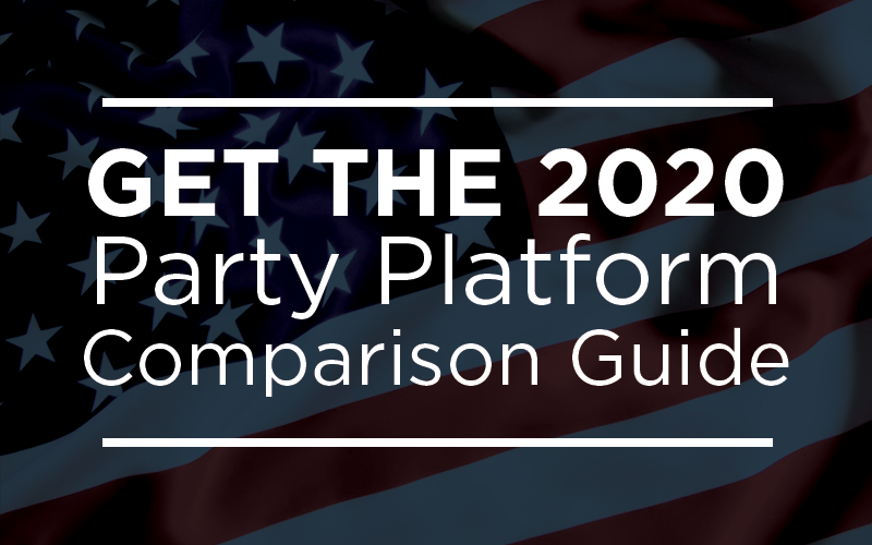 Get the free 2020 Party Platform Comparison Guide